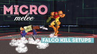 Micro Melee  3 – Falco Kill Setups