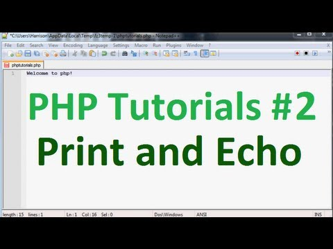 Basic PHP Tutorial 2: Print And Echo
