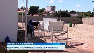 Itapetininga e Sorocaba: municípios preparam hospitais de campanha