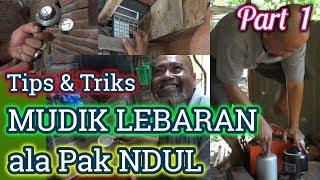Video Pak Ndul - TIPS MUDIK LEBARAN (Part 1) MP3, 3GP, MP4, WEBM, AVI, FLV Mei 2019