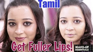 How to Get Fuller Lips - Make Up Essentials Episode 5 in Tamil