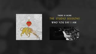 Who You Say I Am (Studio Sessions)  - Hillsong Worship