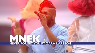 Video MNEK feat. Zara Larsson - 'Never Forget You' (Live At The Summertime Ball 2016) MP3, 3GP, MP4, WEBM, AVI, FLV Juni 2018