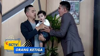 Video Trauma Berat! Putra Minta Aris Jauhi Yura | Orang Ketiga - Episode 609 MP3, 3GP, MP4, WEBM, AVI, FLV Mei 2019