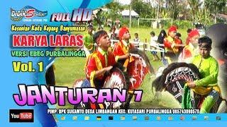 Ebeg Banyumasan # MANYURI JANTURAN ; Jaranan Kuda Lumping @ Karya Laras Volume 1
