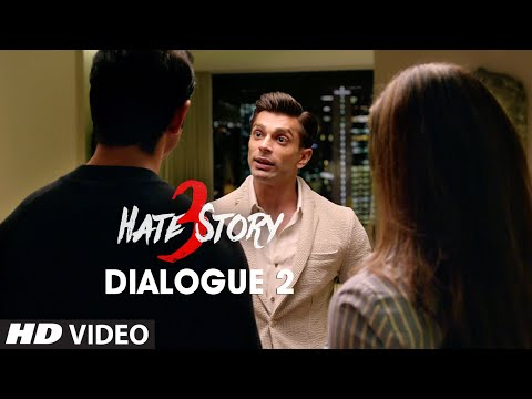 Hate Story 3 Dialogue -