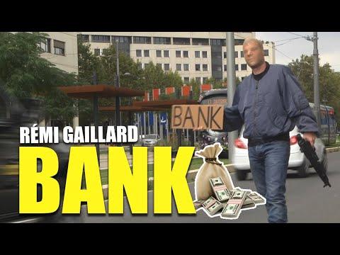 BANK (REMI GAILLARD)