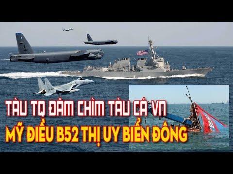 Tàu cá ngư dân Quảng Ngãi bị tàu Trung Quốc đâm - Mỹ điều B52 thị uy Biển Đông - Thời lượng: 10 phút.
