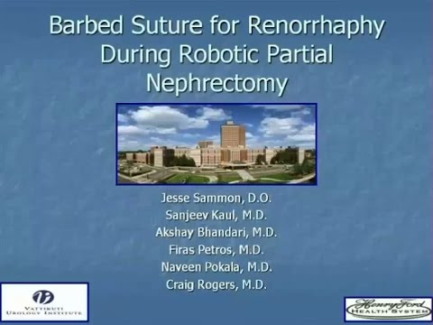 Barbed Suture for Renorrhaphy