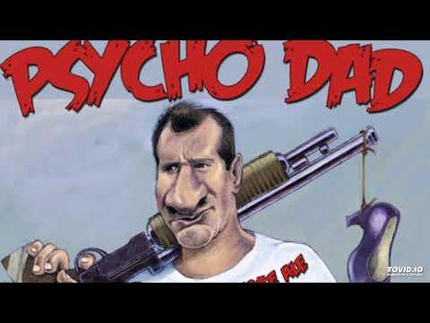 Psycho Dad