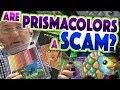 Are Prismacolors A Scam