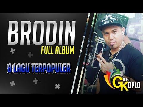 BRODIN Full Album 2018 Lagu Dangdut Koplo Nostalgia New Pallapa Mp3