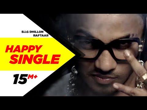 Happy Single - BIG Dhillon ft. Raftaar