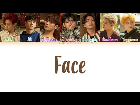 GOT7 - Face LYRICS [COLOR CODED HAN|ROM|ENG]