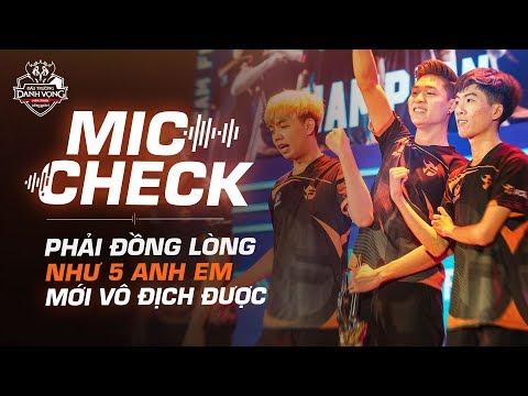 MIC CHECK CHUNG KẾT - Phải đồng lòng như 5 anh em thì mới vô địch!! - ĐTDV Mùa Xuân 2019 - Thời lượng: 10:36.