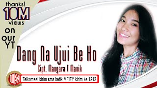 Video Maria Fitri R. Togatorop - Dang Na Ujui Be Ho [OFFICIAL] [Telkomsel ketik MFIFY kirim SMS ke 1212] MP3, 3GP, MP4, WEBM, AVI, FLV September 2018
