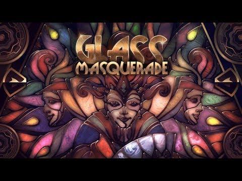 Glass Masquerade #1