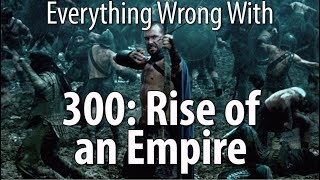 Video Everything Wrong With 300: Rise of an Empire MP3, 3GP, MP4, WEBM, AVI, FLV September 2018