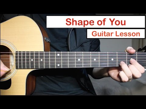 Ed Sheeran – Shape of You | Guitar Lesson (Tutorial) How to play Chords