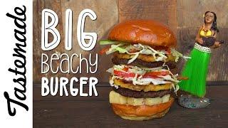 Big Beachy Burger l Marcus Meacham by Tastemade