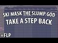 TAKE A STEP BACK ft XXXTENTACION FL Studio Remake (FLP + Sound Pack)