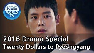 Video Twenty Dollars to Pyeongyang   평양까지 이만원 [KBS Drama Special / 2016.10.23] MP3, 3GP, MP4, WEBM, AVI, FLV September 2018