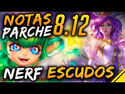 NERF ESCUDOS - NOTAS del PARCHE 8.12 | Noticias LoL