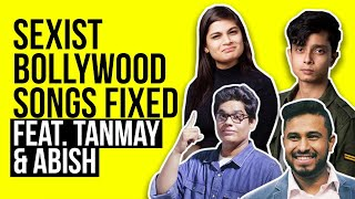 Video Bollywood Sexist Songs Fixed Feat. Tanmay Bhat & Abish Mathew MP3, 3GP, MP4, WEBM, AVI, FLV September 2018