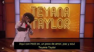 Teyana Taylor Hold On subtitulado al español