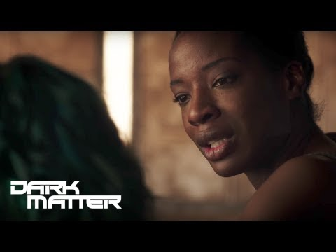 Dark Matter 3.05 Clip