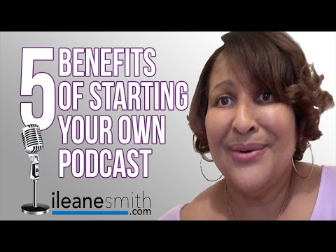 Watch '5 Benefits of Starting Your Own Podcast Today'