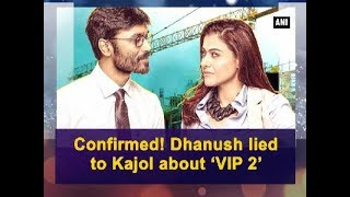 New Delhi, July 24 (ANI): Kajol, who is all set to woo her fans, is coming back with Tamil film 'VIP 2' after a gap of 20 years. Kajol revealed that Dhanush really lied to her regarding the film as he told her that 50% of the dialogues of the film would be in English but nothing like that sort happened.--------------------------------------Subscribe now! Enjoy and stay connected with us!!☛ Visit our Official website: http://www.aninews.in/☛ Follow ANI News : https://twitter.com/ani_news☛ Like us: https://www.facebook.com/ANINEWS.IN☛ Send your suggestions/Feedback: shrawankp@aniin.com