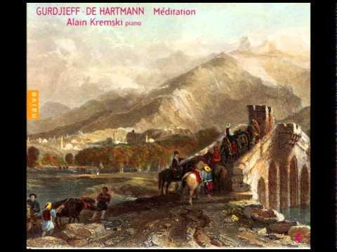 Gurdjieff - De Hartmann Vol 04: Meditation, par Alain Kremski (видео)