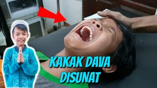 Video KAKAK DAVA DISUNAT MP3, 3GP, MP4, WEBM, AVI, FLV September 2018