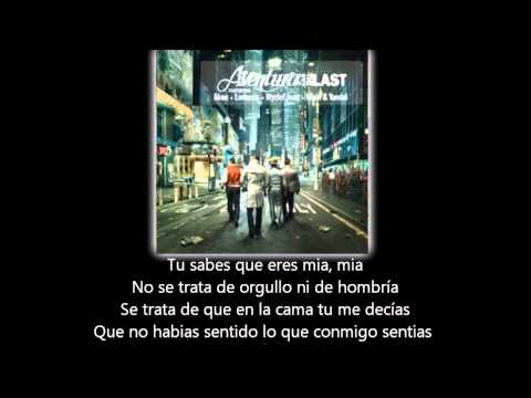 Aventura - All Up To You (lyric - Letra)