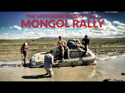 Mongol Rally 2013 - The Motoring Monks