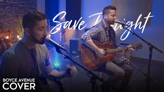 Video Save Tonight - Eagle-Eye Cherry (Boyce Avenue acoustic cover) on Spotify & iTunes MP3, 3GP, MP4, WEBM, AVI, FLV Januari 2018