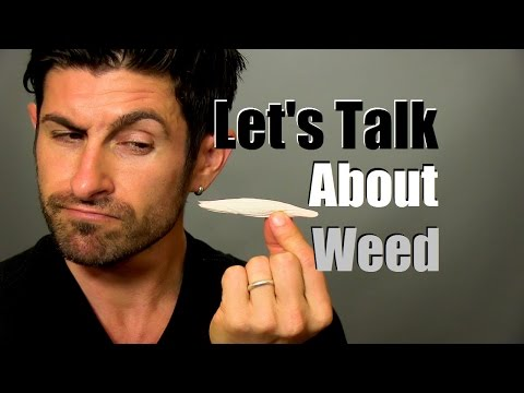 Let's Talk About Weed | Alpha's Opinion About Marijuana