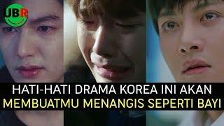 Video 6 Drama Korea yang Bisa Membuatmu Menangis | Wajib Nonton MP3, 3GP, MP4, WEBM, AVI, FLV Januari 2018
