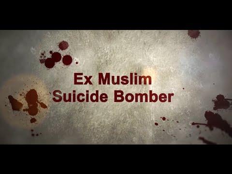 Ex Muslim Suicide Bomber Testimony