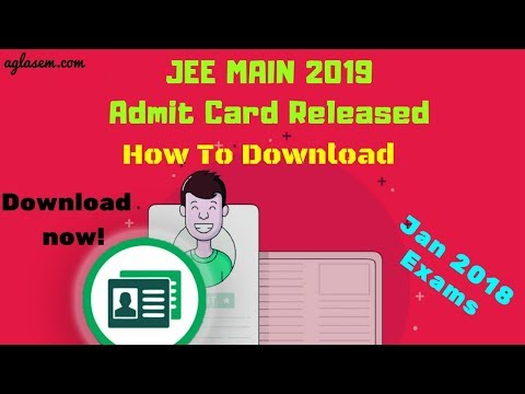JEE Main 2019 Admit Card - Know How To Download Hall Ticket @ jeemain.nic.in