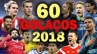 Video 60 INCRÍVEIS GOLAÇOS de 2018 MP3, 3GP, MP4, WEBM, AVI, FLV April 2019