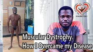 Muscular Dystrophy. How I Overcame my Disease in the Academy of Regenerative Medicine, Poland.