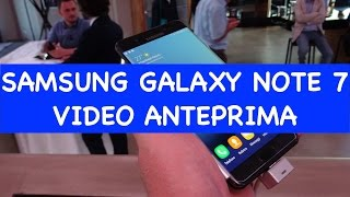 Video: Samsung Galaxy Note 7 anteprima ...