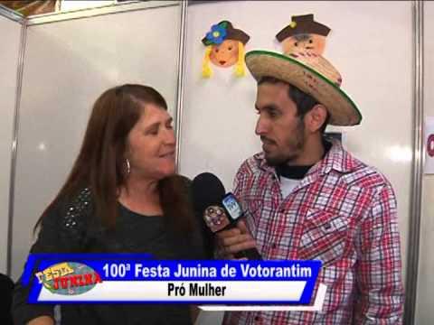 100ª Festa Junina de Votorantim - Pró Mulher