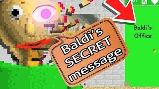 SECRET Baldi MESSAGE SOLVED! New ENDING - Baldi's Basics in Education and Learning (Update Gameplay)