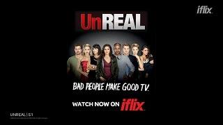 UnREAL Season 1 Trailer