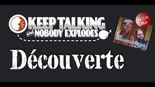 Video Découverte -  Keep Talking and Nobody Explodes ! Les désamorçeurs ! MP3, 3GP, MP4, WEBM, AVI, FLV Mei 2017