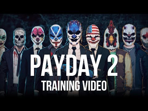 Payday 2 Training Video