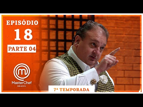 MASTERCHEF BRASIL (10/11/2020)   PARTE 4   EP 18   TEMP 07